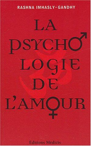 La psychologie de l'amour : Sagesse de la mythologie indienne