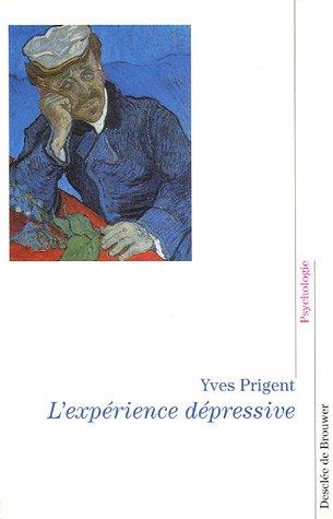 L'expérience dépressive : La parole d'un psychiatre
