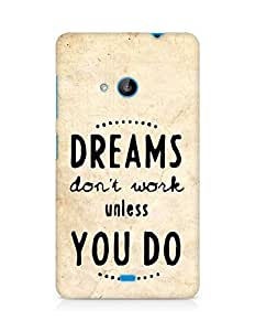 AMEZ dreams dont work unless you do Back Cover For Microsoft Lumia 535