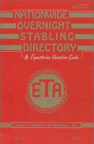 Nationwide Overnight Stabling Directory & Equestrian Vacation Guide [Paperbac...