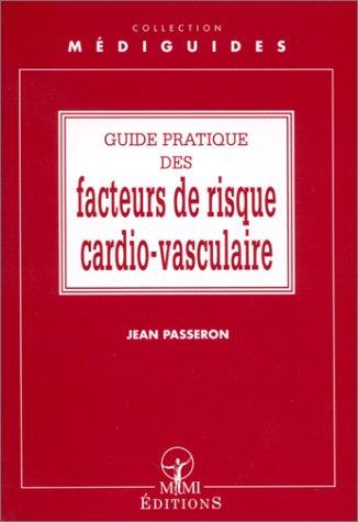 Guide pratique des facteurs de risque cardio-vasculaires