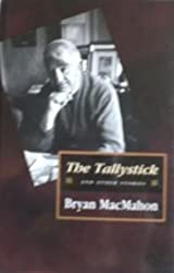 The Tallystick, The
