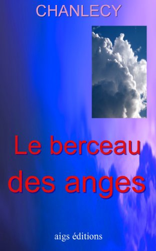 le-berceau-des-anges-french-edition