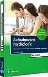 Aufnahmetest Psychologie: Der komplette Vorbereitungskurs inklusive vollständiger Testsimulation (Pearson Studium - Psychologie) - Sina Haghiri