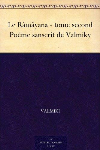 Couverture du livre Le Râmâyana - tome second Poème sanscrit de Valmiky