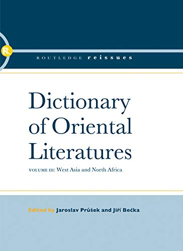 Dictionary of Oriental Literatures 3: West Asia and North Africa (English Edition)