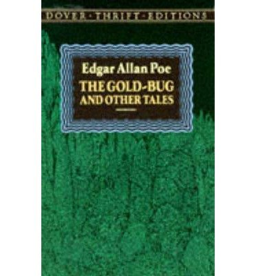 [The Gold-Bug and Other Tales] [by: Edgar Allan Poe]