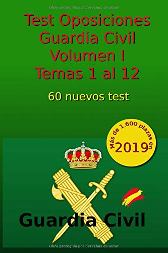 Test Oposiciones Guardia Civil I: Volumen I - Temas 1 al 12: Volume 2 por C Arribas