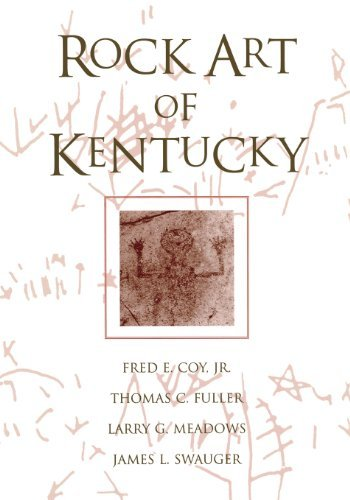 Rock Art Of Kentucky (Perspectives on Kentucky's Past) by Fred E. Coy Jr. (2003-12-19)