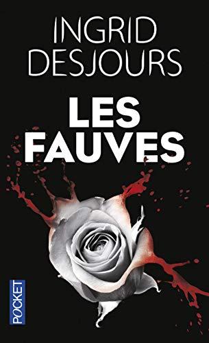 Les Fauves par Ingrid DESJOURS