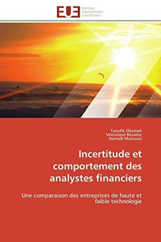 Incertitude et comportement des analystes financiers: Une comparaison des entreprises de haute et faible technologie (Omn.Univ.Europ.)
