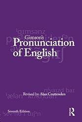 Gimson's Pronunciation of English: Seventh Edition (Hodder Arnold Publication)