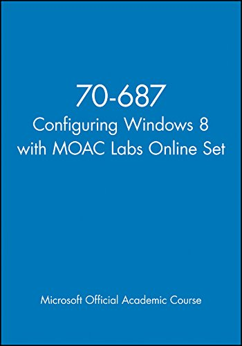 70-687 Configuring Windows 8 with Moac Labs Online Set (Microsoft Official Academic Course) por Microsoft Official Academic Course