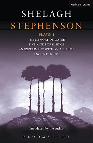 "Stephenson Plays: 1: ""Memory of Water"", "" Five Kinds of Silence"", ""an Experiment with an Air Pump"", ""Ancient Lights"" v. 1 (Contemporary Dramatists)"