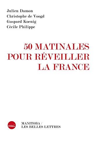 50 matinales pour rveiller la France