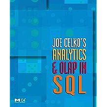[(Joe Celko's Analytics and OLAP in SQL)] [By (author) Joe Celko] published on (September, 2006)