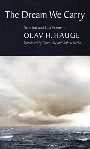 The Dream We Carry: Selected and Last Poems of Olav Hauge
