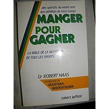 MANGER POUR GAGNER