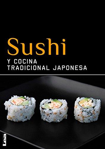 Sushi y cocina tradicional japonesa de [Sunae, Christina]