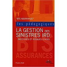 La Gestion des sinistres IRD