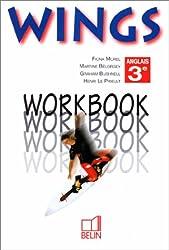 ANGLAIS 3EME WINGS. : Workbook