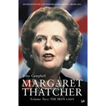 Margaret Thatcher Volume Two: The Iron Lady: Iron Lady v. 2