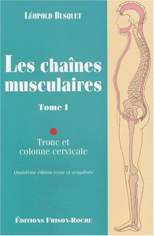 Chaînes musculaires, tome 1