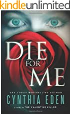 Die For Me: A Novel of the Valentine Killer (English Edition)