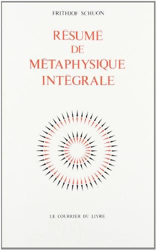 Résumé de métaphysique intégrale