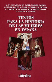 Textos para la historia de las mujeres en España (Historia. Serie Menor)