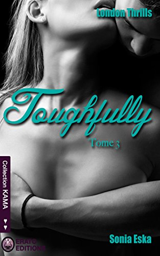Toughfully: London Thrills tome 3 par [Eska, Sonia]