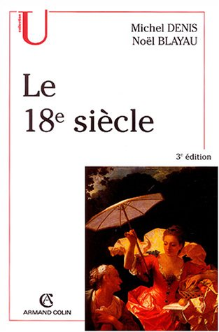 Le XVIIIe siècle par Michel Denis