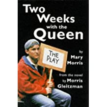 Two Weeks with the Queen: Play