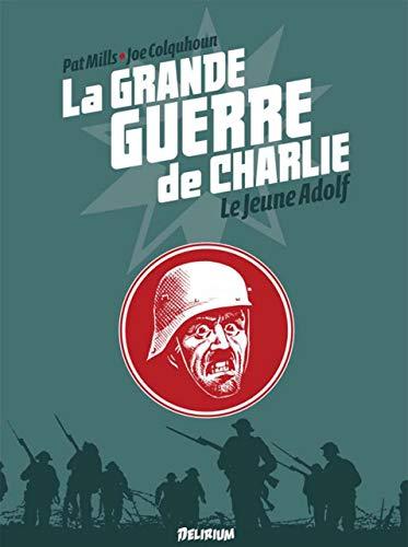 La Grande Guerre de Charlie - volume 8: Le jeune Adolf