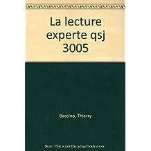 La lecture experte