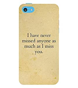 I Have Never Missed Anyone 3D Hard Polycarbonate Designer Back Case Cover for Apple iPod Touch 6 (6th Generation)