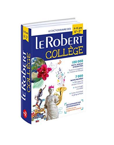 Dictionnaire Le Robert Collège - 11/15 ans - 6e-5e-4e-3e par Collectif