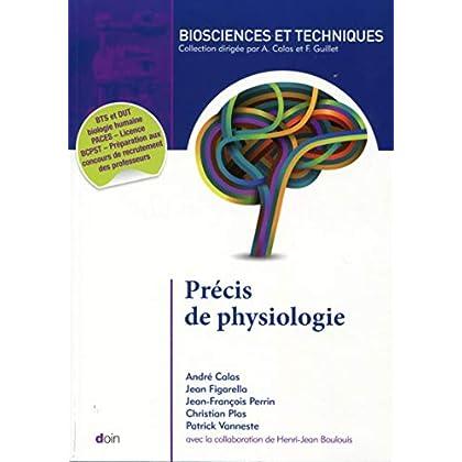 Précis de physiologie - 2ème édition: BTS et DUT biologie humaine. PACES - Licence - BCPST - Préparation aux concours de recrutement des professeurs.