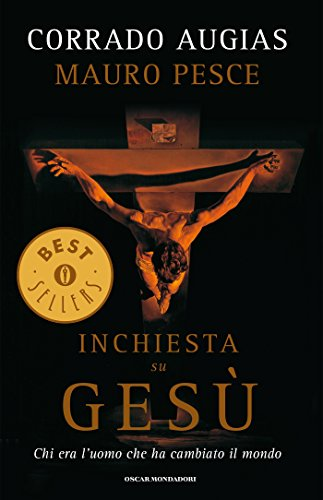 Inchiesta su Gesù (Oscar bestsellers Vol. 1802)