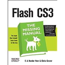 Flash CS3: The Missing Manual (Missing Manuals)
