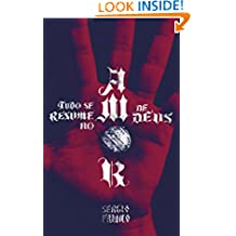 Tudo se Resume no Amor de Deus (Portuguese Edition)