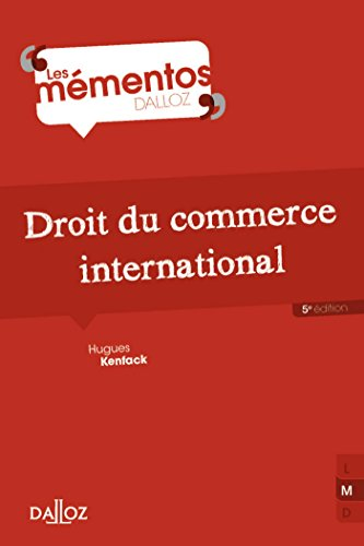 Droit du commerce international - 5e éd. (Mémentos) par Hugues Kenfack