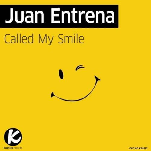 Called my smile original mix juan entrena dall album called my smile 3