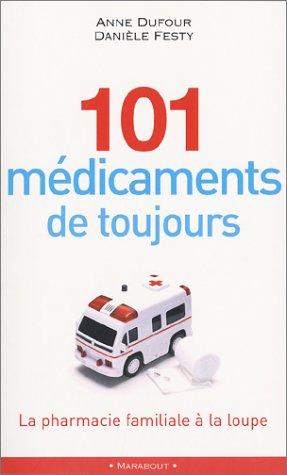 101 médicaments de toujours