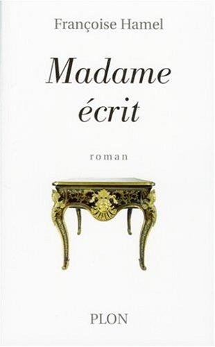 MADAME ECRIT par FRANCOISE HAMEL