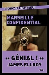 Marseille confidential par François Thomazeau