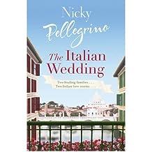 (The Italian Wedding) By Nicky Pellegrino (Author) Paperback on (Jun , 2009)