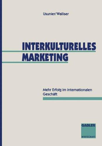 Gabler Verlag Interkulturelles Marketing: Mehr Erfolg im internationalen Geschäft