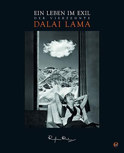 Der 14. Dalai Lama. Ein Leben im Exil