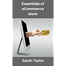 Essentials of eCommerce Store: Best guide to run your online ecommerce store (English Edition)